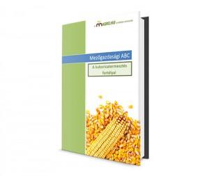 Hiánypótló kiadvány jelent meg a kukorica termesztéséről